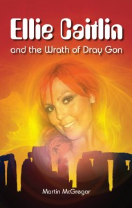 Ellie Caitlin & the Wrath of Dray Gon  Book Cover v3